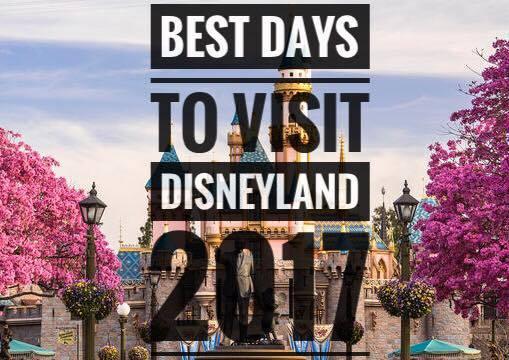 Best Days to Visit Disneyland in 2017