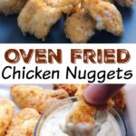 """Chicken Nuggets on a plate, text,"""" Oven Fried Chicken Nuggets"""", a chicken nugget dipped in sauce"""