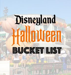 Disneyland Halloween Bucket List