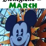 "Text, ""What's Going on at Disneyland in March"" a picker of a Mickey Mouse Ferris wheel."