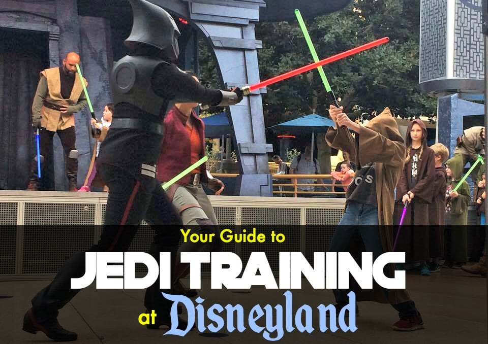 "A boy and a Star Wars character participating in Jedi Training at Disneyland. Text that says, ""Your Guide to Jedi Training at Disneyland"""