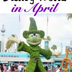 "Text ""All About Disney World in April"" over a picture of a Mickey Mouse Topiary at Walt Disney World Resort"