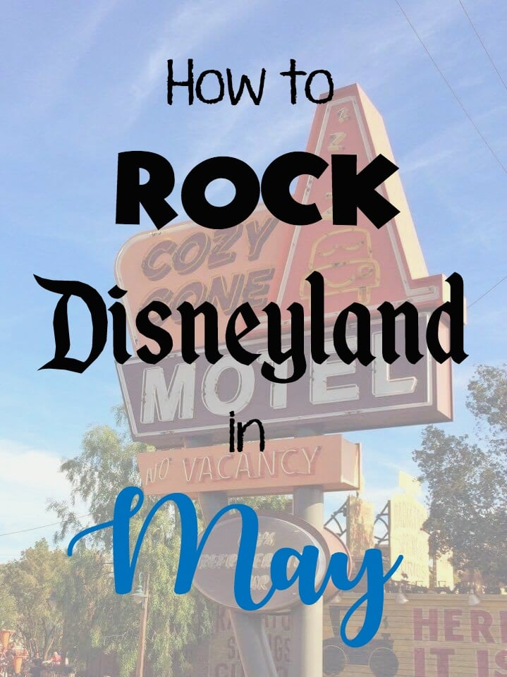 "A picture of the Cozy Cone Motel sign in Cars Land at Disneyland with text that says, ""How to Rock Disneyland in May""."