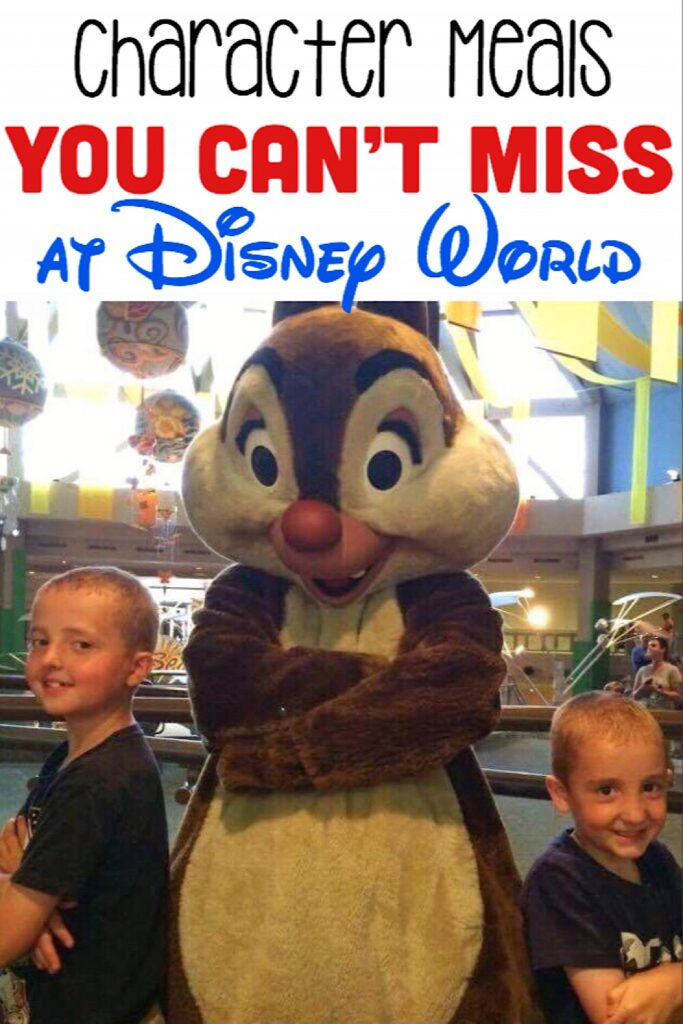 "Text, ""Character Meals You Can't Miss at Disney World"" over a picture of two boys and Chip the chipmunk."