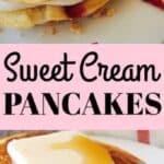 Sweet Cream Pancakes