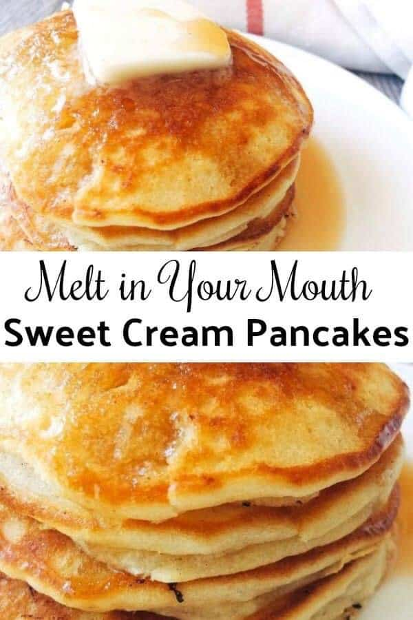 Melt in Your Mouth Sweet Cream Pancakes