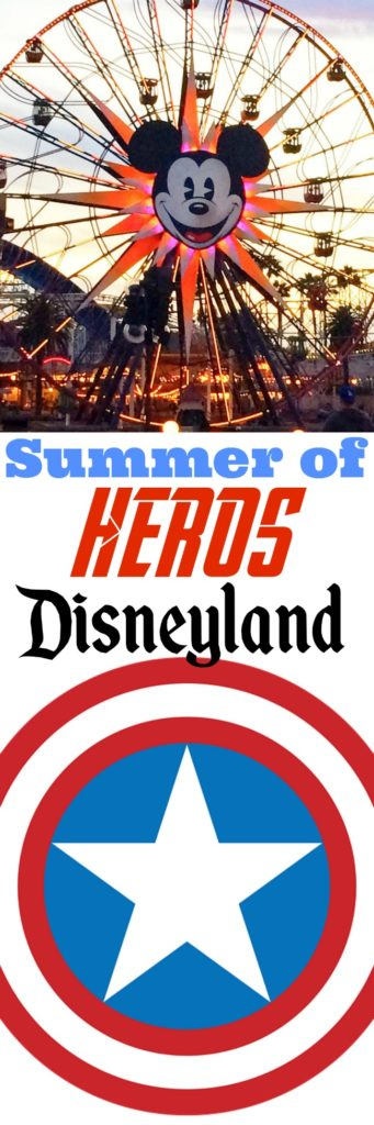 Tips and Tricks for Disneyland in the Summer and the Summer of Heroes.