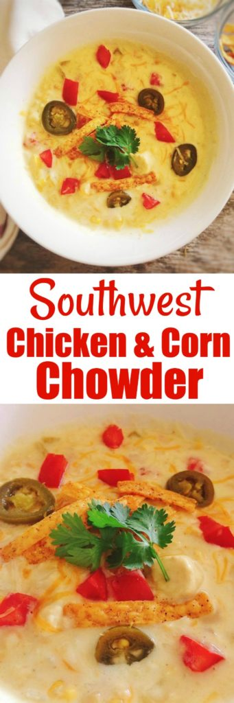 Easy Southwest Chicken Corn Chowder