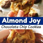 """A hand holding up an Almond Joy Chocolate Chip Cookies, text """"Almond Joy Chocolate Chip Cookies"""", a cookie being dipped in melted chocolate."""