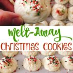 """A hand holding a cookie, many cookies on a baking sheet, text """"Melt-Away Christmas Cookies"""""""