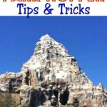 "Text ""Disneyland Park Hopper Tips & Tricks"", a picture of the Matterhorn at Disneyland"