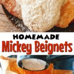 "Mickey Mouse Shaped Beignets, a measuring cup dumping powdered sugar in a brown paper bag, Text ""Homemade Mickey Beignets"""