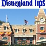 """""""37 Magical Disneyland Tips"""" Text with a picture of the Disneyland Train Station at the entrance of Disneyland."""