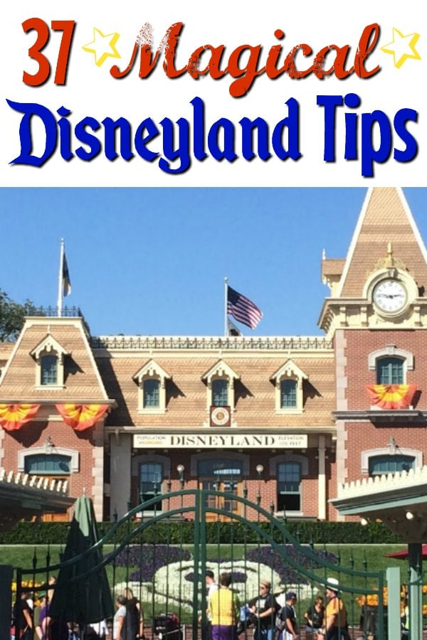 """37 Magical Disneyland Tips"" Text with a picture of the Disneyland Train Station at the entrance of Disneyland."