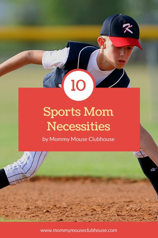 "A boy catching a baseball, text ""10 Sports Mom Necessities The Mommy Mouse Clubhouse"""