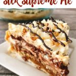 """Text """"Caramel Pecan Silk Supreme Pie"""" over a picture of a slice of pie."""