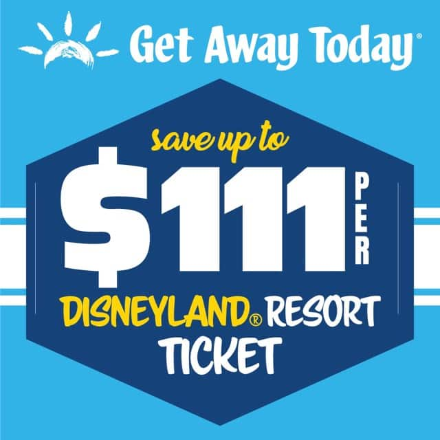 "Sale Banner for Get Away Today Text ""Save Up To $111 Per Disneyland Resort Ticket"""