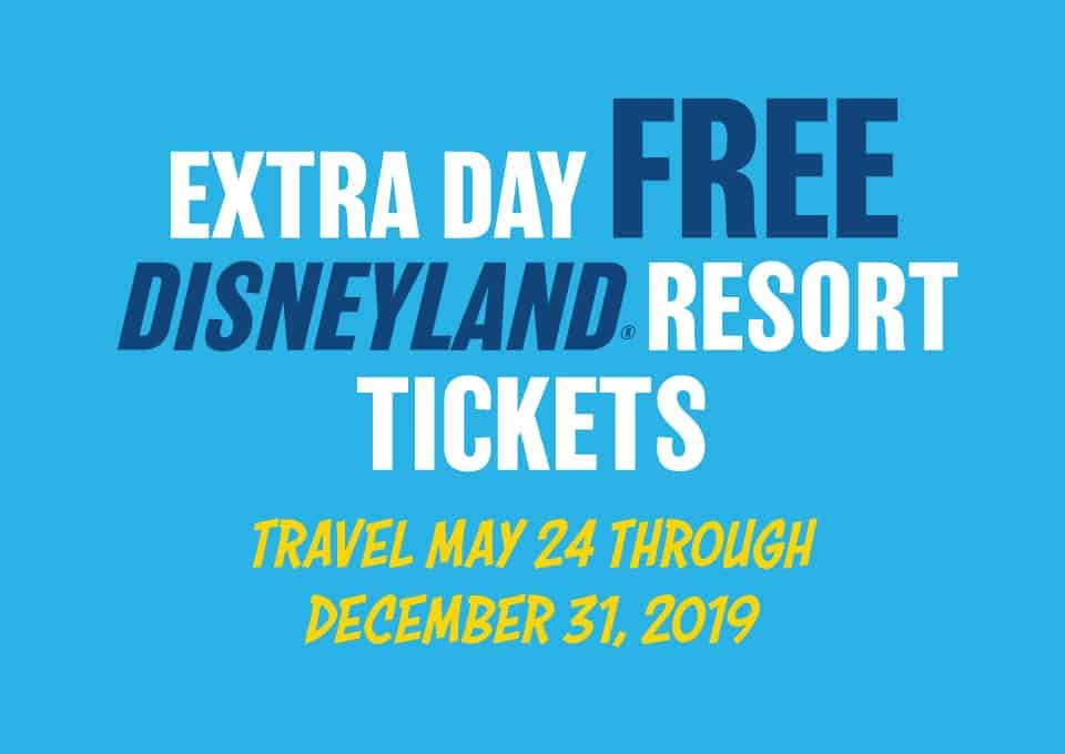"Clickable Banner with text ""Extra Day Free Disneyland Resort Tickets Travel May 24 Through December 31, 2019"