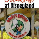 """Text, """"Where to Get Breakfast at Disneyland"""" over a picture of the sign for Goofy's Kitchen at the Disneyland Hotel."""