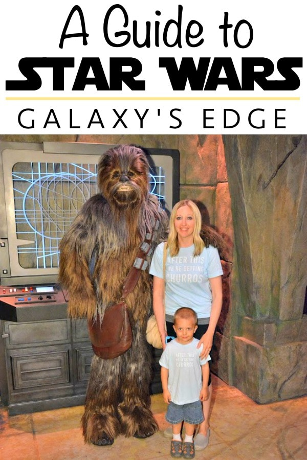 "Text ""A Guide to Star Wars Galaxy's Edge"" a photo of Chewbacca and a mom and a child."
