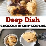 "A cookie in a paper liner with a bite taken out, text ""Deep Dish Chocolate Chip Cookies"" A cookie scoop placing chocolate chip cookies dough in a pan."