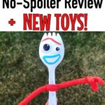 """Text """"Toy Story 4 No-Spoiler Review + New Toys!"""" And a picture of the new character Forky from Toy Story 4"""