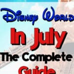 """Text Overlay """"Disney World In July The Complete Guide"""" over a picture of Expedition Everest"""