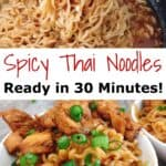 """A pasta fork holding noodles, Text """"Spicy Thai Noodles Ready in 30 Minutes"""", a bowl of noodles and chicken."""