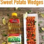 Grilled Sweet Potato Wedges with Mazola Corn Oil