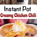 An Instant Pot and a bowl of creamy chicken chili