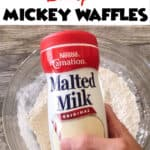 "Text ""The Secret Ingredient in Disney's Mickey Waffles"" and a picture of Carnation Malted Milk."