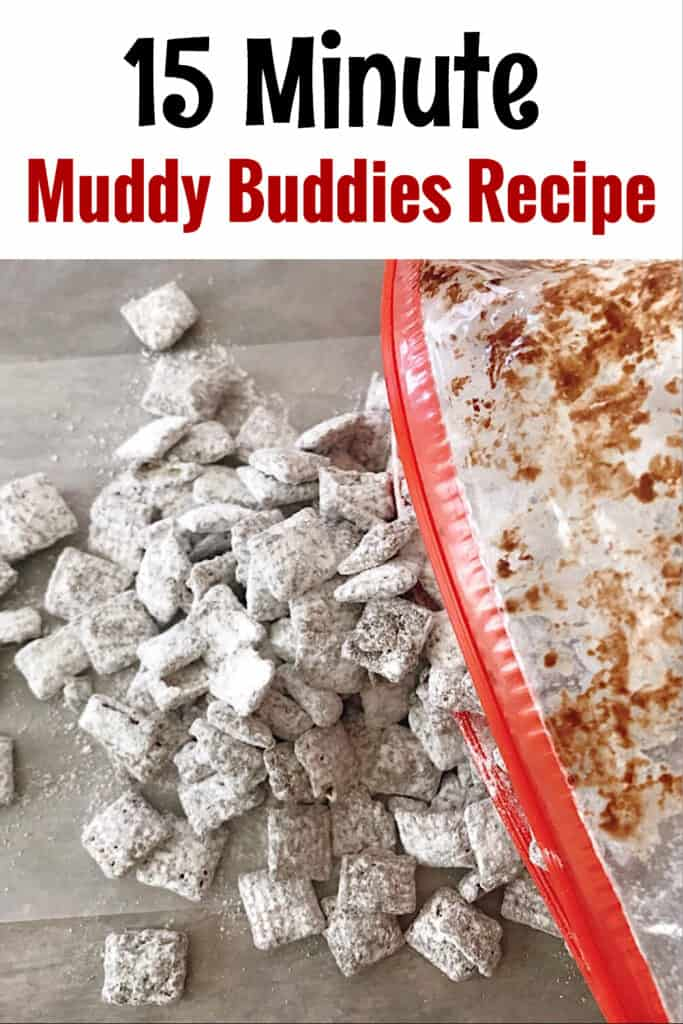 "Text ""15 Minute Muddy Buddies Recipe"" over a picture of original muddy buddies being poured out of a bag."