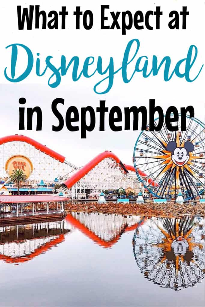 What to Expect at Disneyland in September