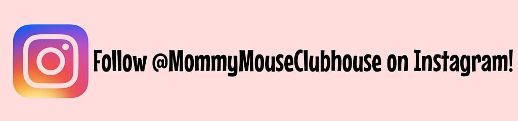 Follow @MommyMouseClubhouse on Instagram