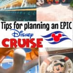 Tips for Planning an Epic Disney Cruise