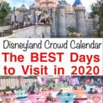 Disneyland Crowd Calendar The Best Days to Visit in 2020