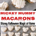 Mickey Mummy Macarons Disney Halloween Magic at Home