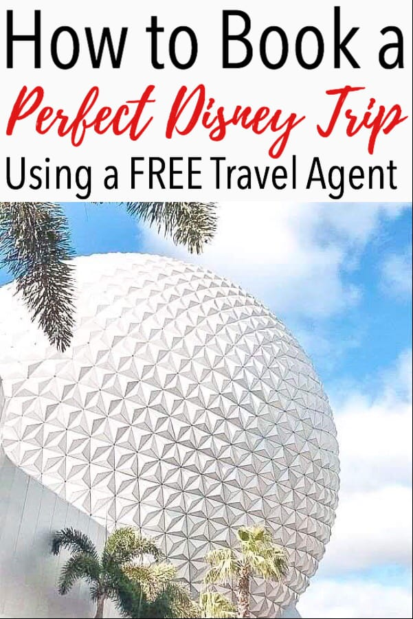 How to Book a Perfect Disney Trip Using a FREE Travel Agent