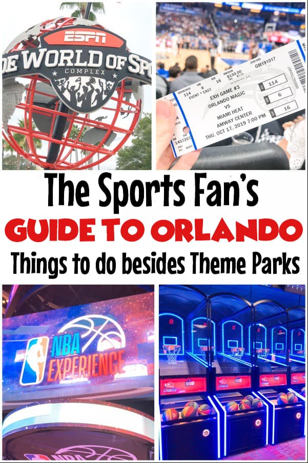 The Sports Fan's Guide to Orlando, ESPN Wide World of Sports, Orlando Magic, NBA Experience