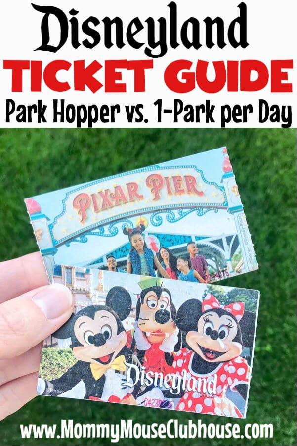Disneyland Ticket Guide Park Hopper vs. 1-Park per Day