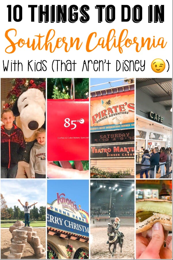 10 Things to do in Southern California with kids that aren't Disney