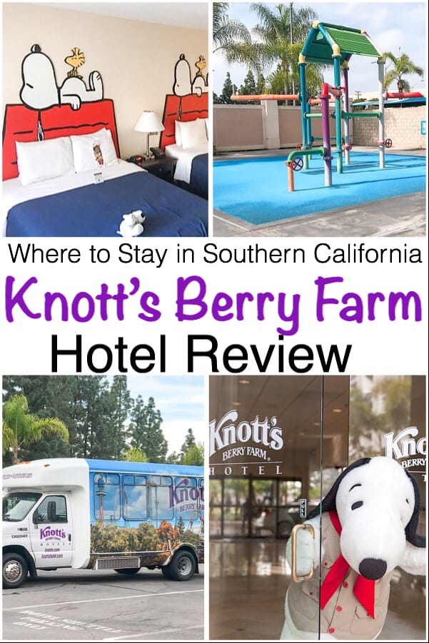 Where to Stay in Southern California Knott's Berry Farm Hotel Review