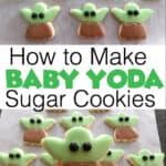 How to Make Baby Yoda Sugar Cookies