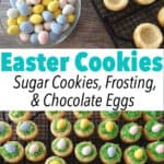 Easter Cookies Sugar Cookies, Frosting, & Chocolate Eggs