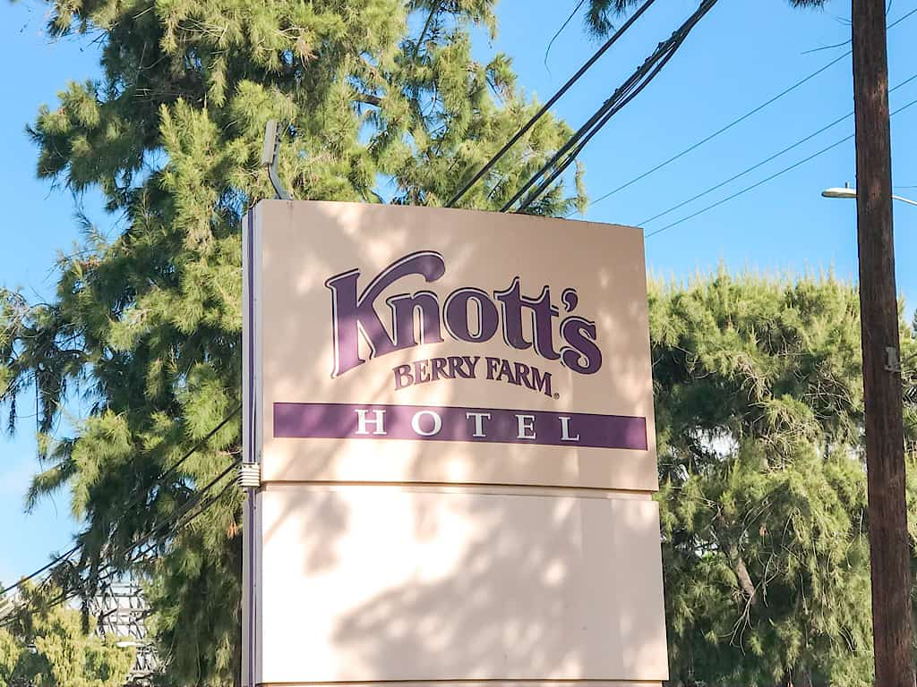 Entrance sign for Knott's Berry Farm Hotel