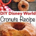 DIY Disney World Cronuts Recipe
