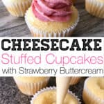 Cheesecake Stuffed Cupcakes with Strawberry Buttercream