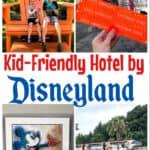 Kid Friendly Hotel near Disneyland