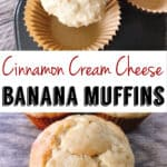 Cinnamon Cream Cheese Banana Muffins