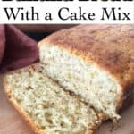 How to Make Banana Bread with a Cake Mix